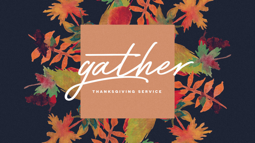 gather_thanksgivingservice.jpg