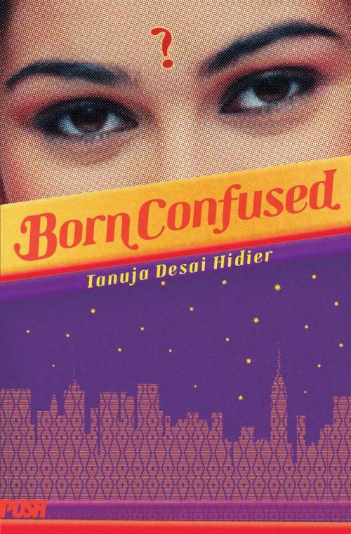 Tanuja-Desai-Hidier-Born-Confused.jpg