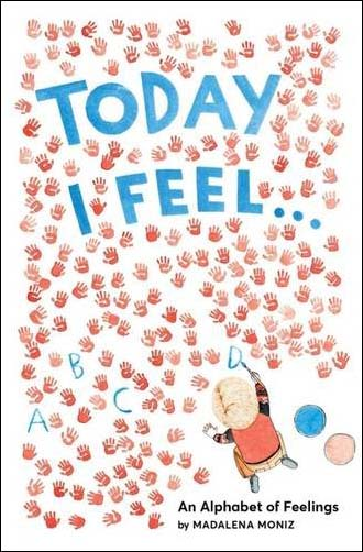 Today+I+Feel+…+An+Alphabet+of+Feelings.jpg