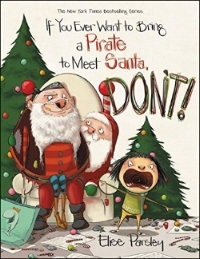 If You Ever Want to Bring a Pirate to Meet Santa, DON'T!.jpg