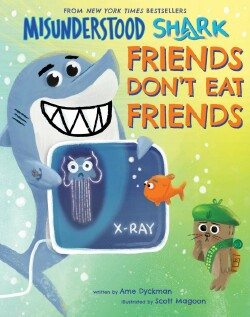 Misunderstood Shark Friends Don't Eat Friends.jpg