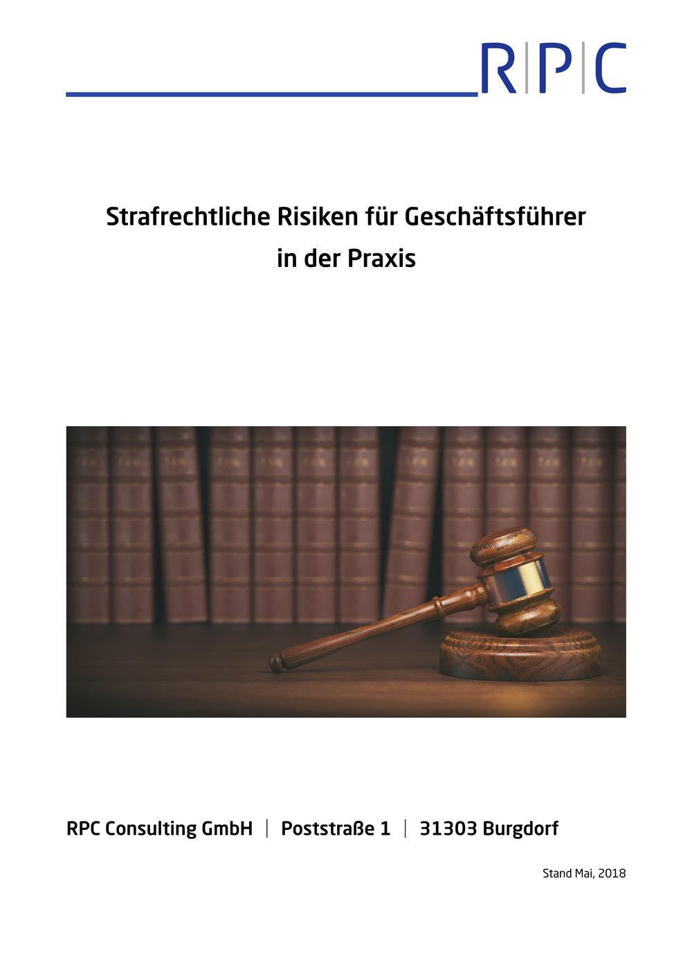 Strafrecht - Strafrechtliche Risiken für Geschäftsführer