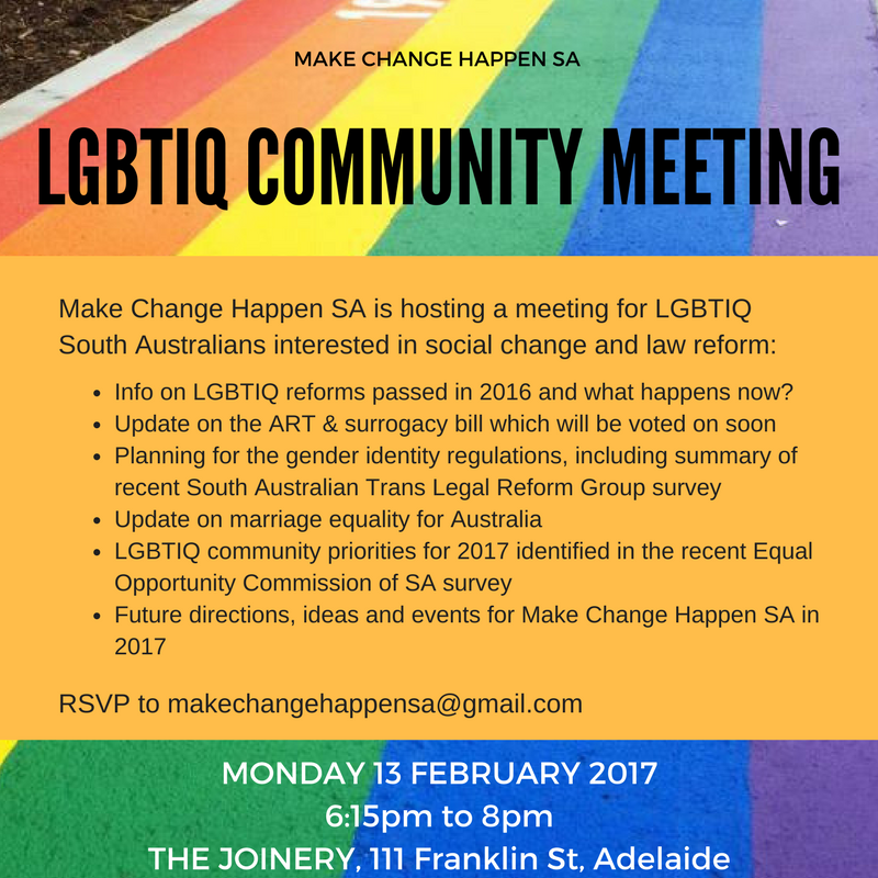 Come to a meeting for LGBTIQ South Australians interested in social change and law reform to discuss latest news and opportunities for the year ahead.