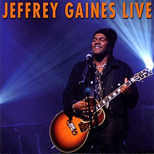JEFFREY GAINES LIVE (2004)