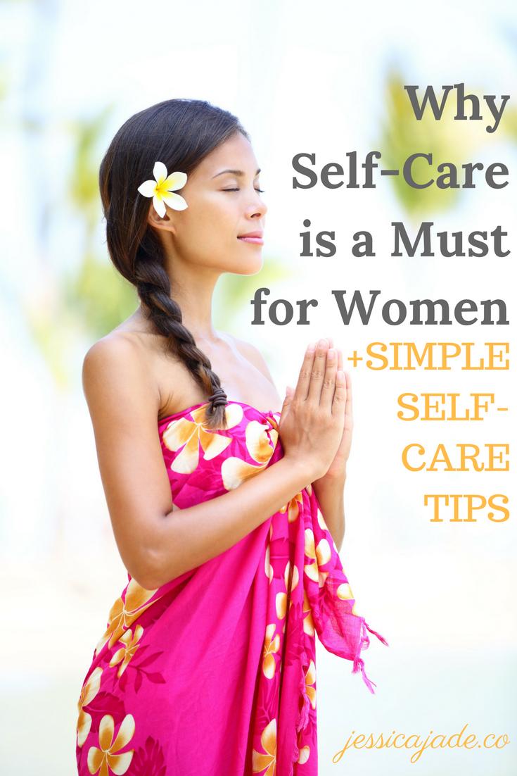 Why Self-Care is a Must for Women