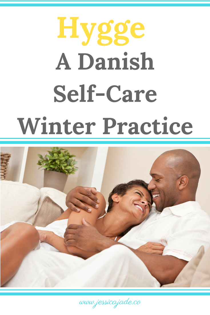 Hygge Selfcare Practice