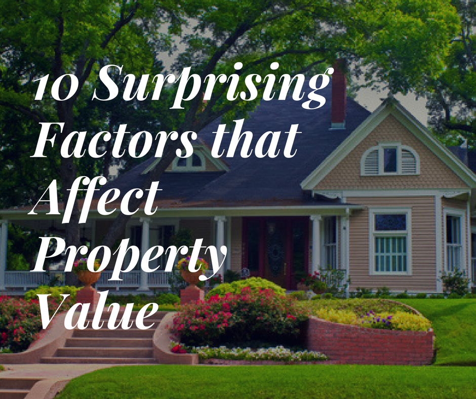 10 Surprising Factors that Affect Property Value (1).png
