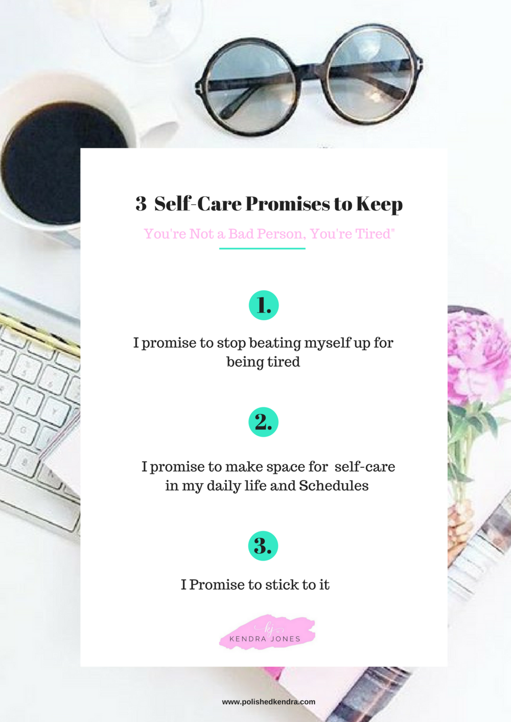 BLOG POST PIN- 3 self-care promises to keep.png