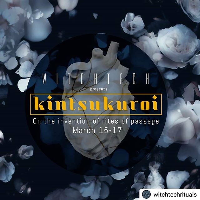 Get ready and get your tickets for  K I N T S U K U R O I  On the Invitation of Rites of Passage  this March 15th - 17th at Monument SF  A @witchtechrituals production.