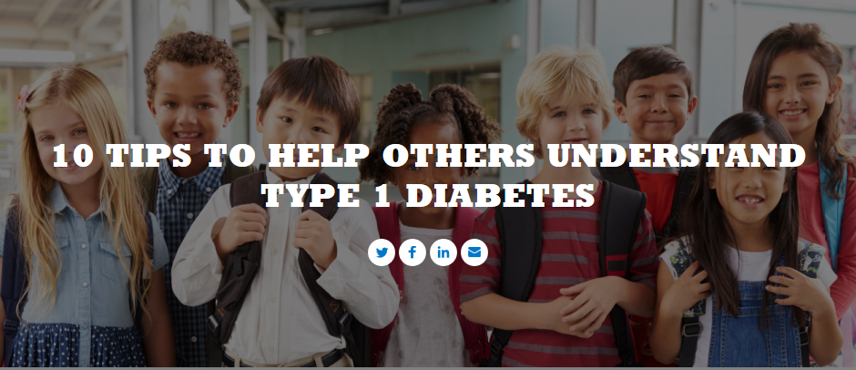 Screenshot-2018-1-3 10 tips to Help others understand Type 1 Diabetes.png