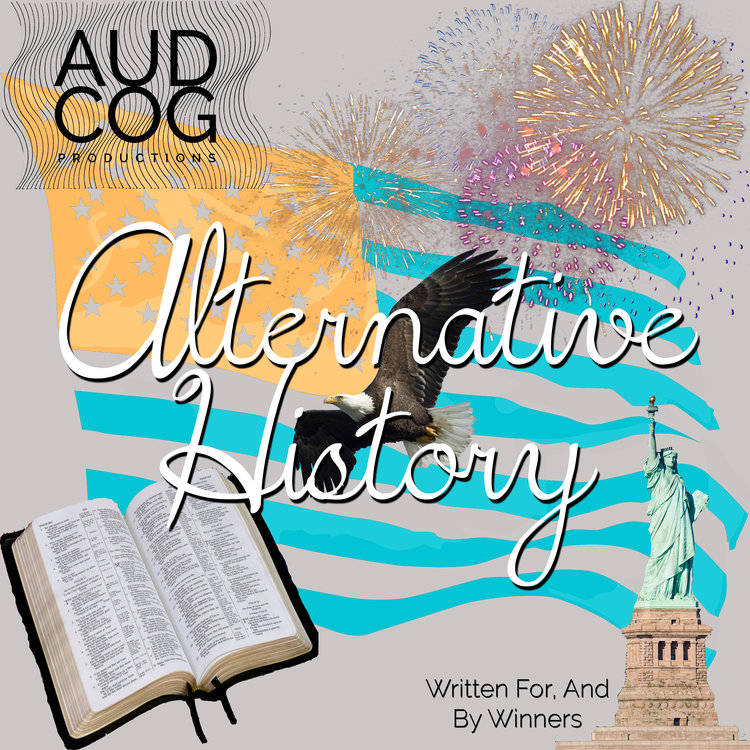 """Alternative History was a weekly opinion podcast from """"acclaimed American Intellectual, and controversial documentarian"""", Eagle Simkins.  Eagle, along with his flock of researchers and thought-warriors alike, birthed truth out of the ashes of American history. (If you happen to like Alex Jones parodies, this is for you)."""