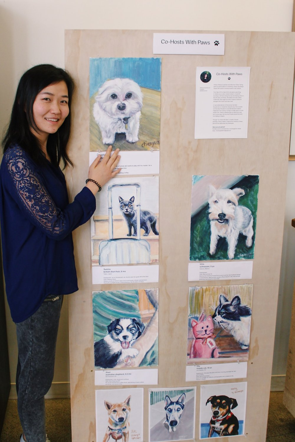 Co Hosts with Paws, a series of acrylic paintings of pets that co-hosted Chenyu along the journey.  On display at the Airbnb HQ.