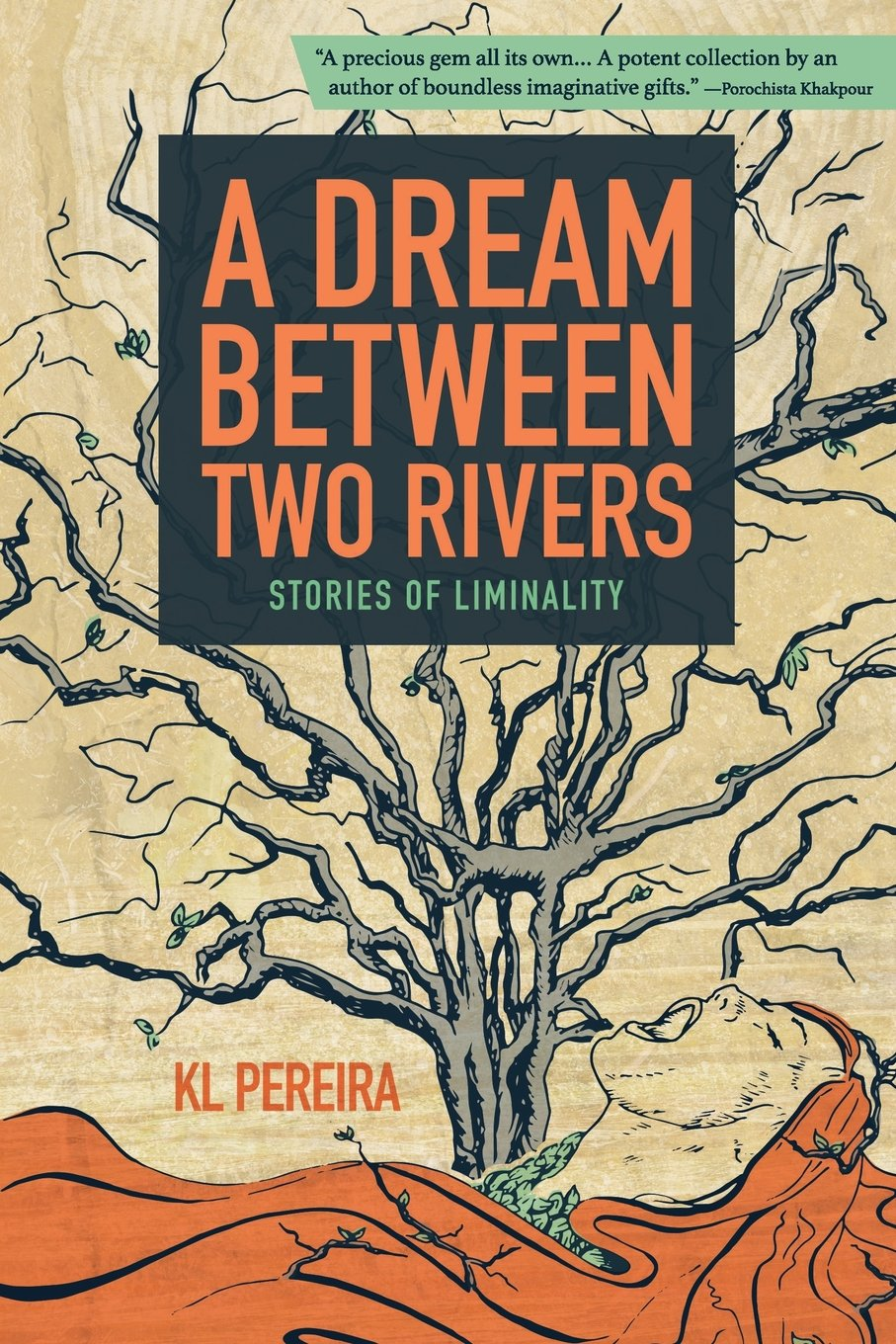 A Dream Between Two Rivers: Stories of Liminality
