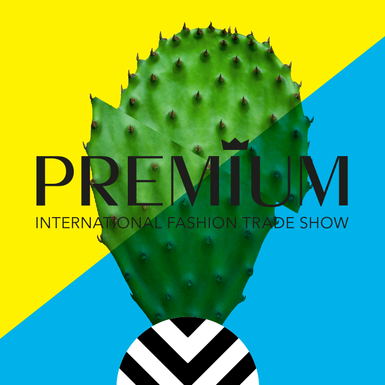 PREMIUM International Fashion Trade Show