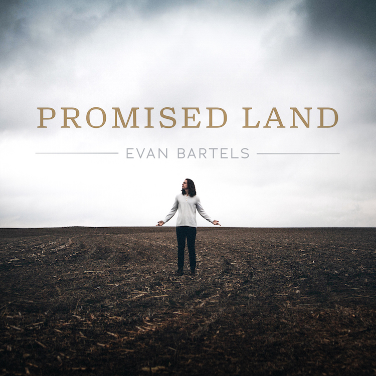 Evan-Bartels-Promised-Land-EP_Album Cover.jpg