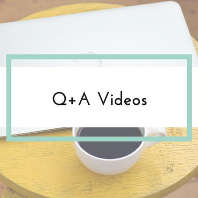 Q+A videos