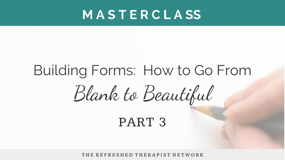 How to Create a Beautiful Form (Video Tutorial)