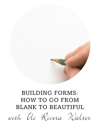 Building Forms: How to go from blank to beautiful