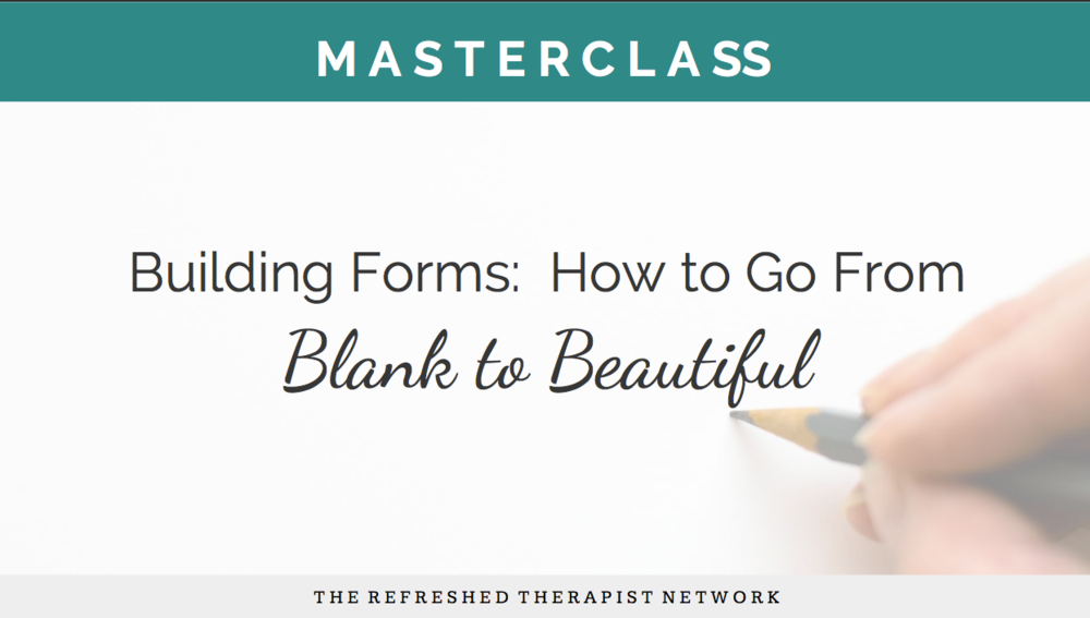 Building Forms: How to Go From Blank to Beautiful, Part 1 Slides