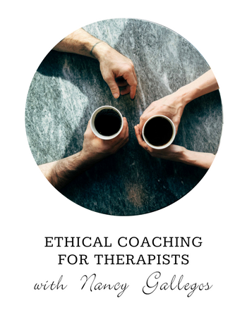 Ethical Coaching for Therapists