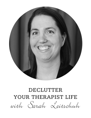 Declutter Your Therapist LIfe