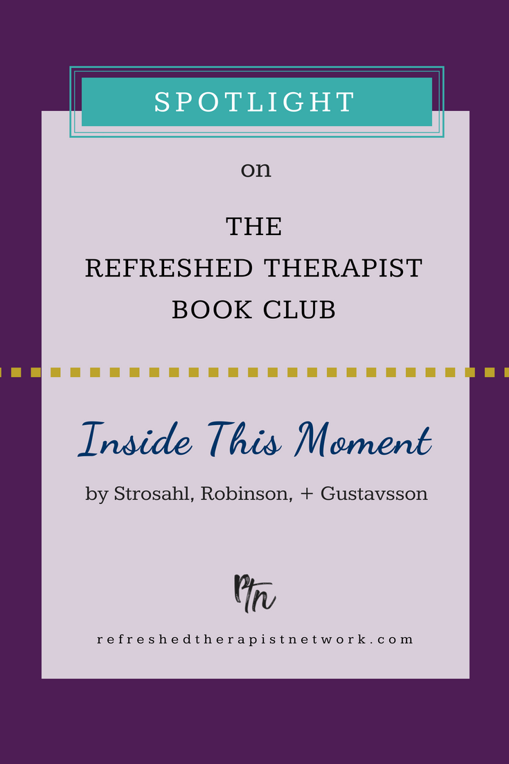 The Refreshed Therapist Book Club | Inside This Moment Spotlight