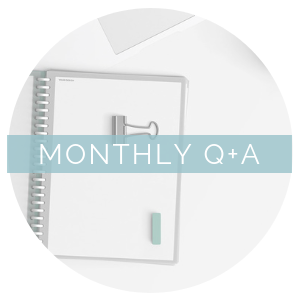 Monthly Q+A