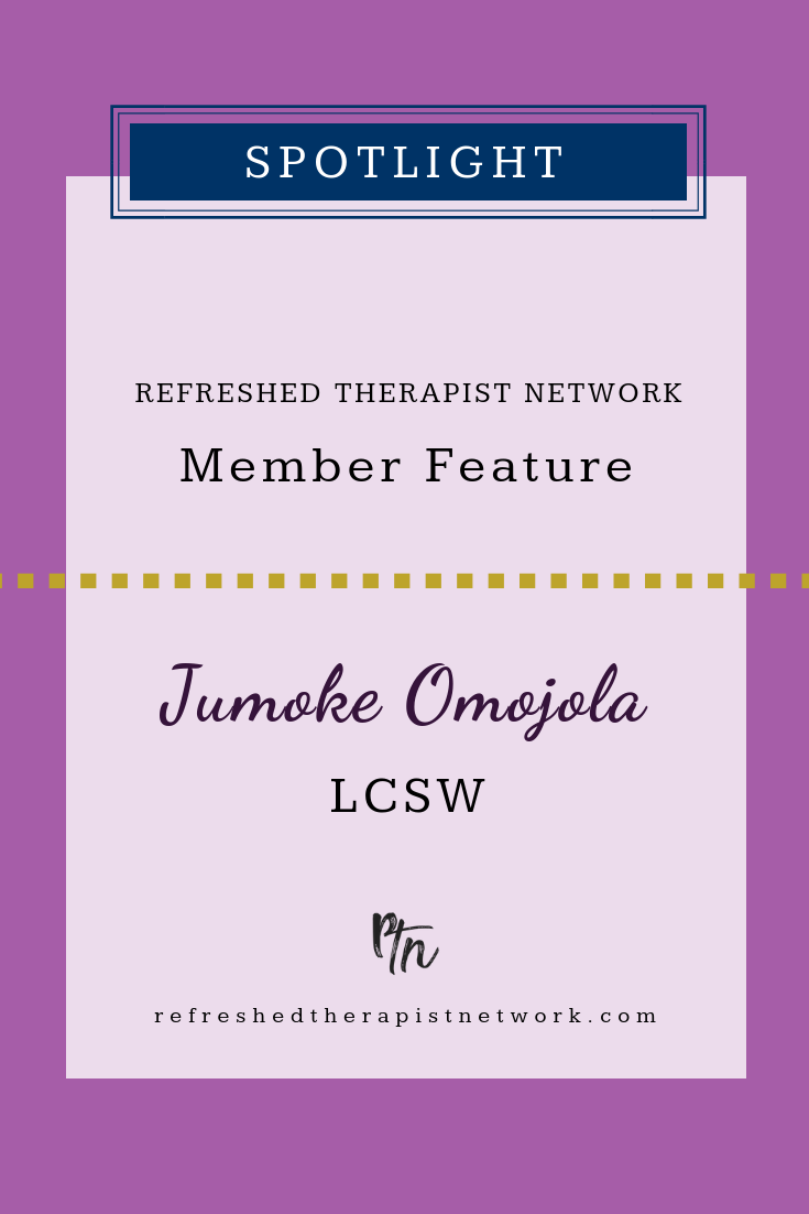 Jumoke Omojola, LCSW | Refreshed Therapist Network