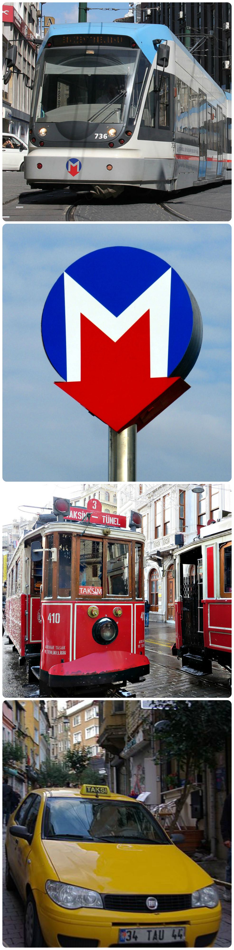 Top to bottom: A tram, a metro station sign, historic tram on Istiklal Avenue, a taxi (taksi).
