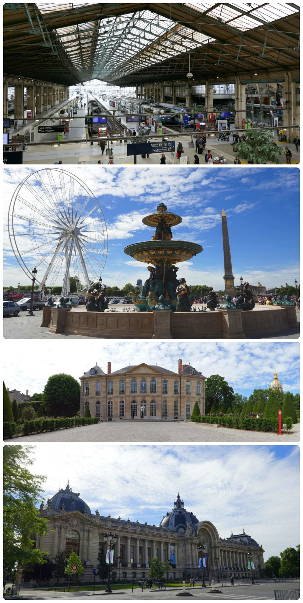 Clockwise (from the top): Looking out across the Paris train station Gare du Nord, the Fontaine des Fleuves at Place de la Concorde, the courtyard at the Rodin Museum, looking at the Petit Palais across the street from the Grand Palais.