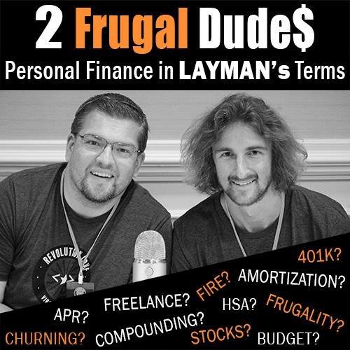 2 frugal dudes podcast personal finance in layman's terms sean merron kevin griffin screw the average featured on podcast guest appearance download episode 2FD 097: Pursuing FIRE While Traveling Full-time