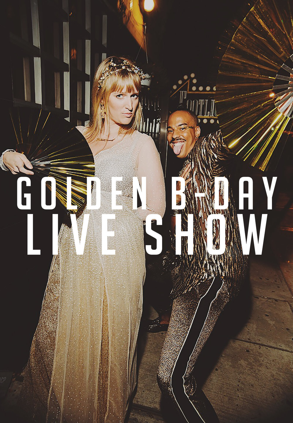 GOLDEN BDAY LIVE SHOW.jpg