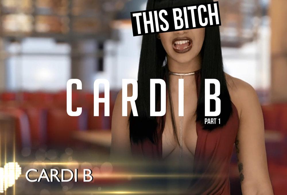 this bitch cardi b part 1