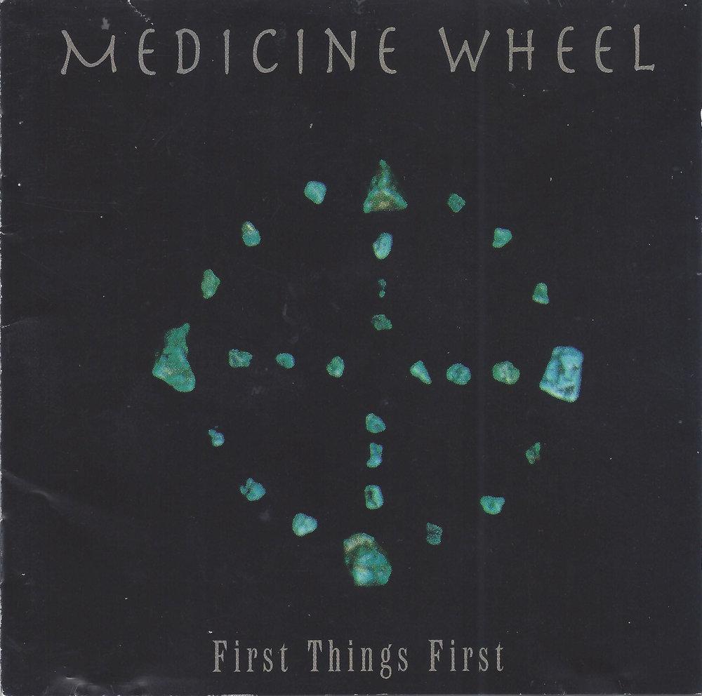 Medicine Wheel_First Things First.jpg
