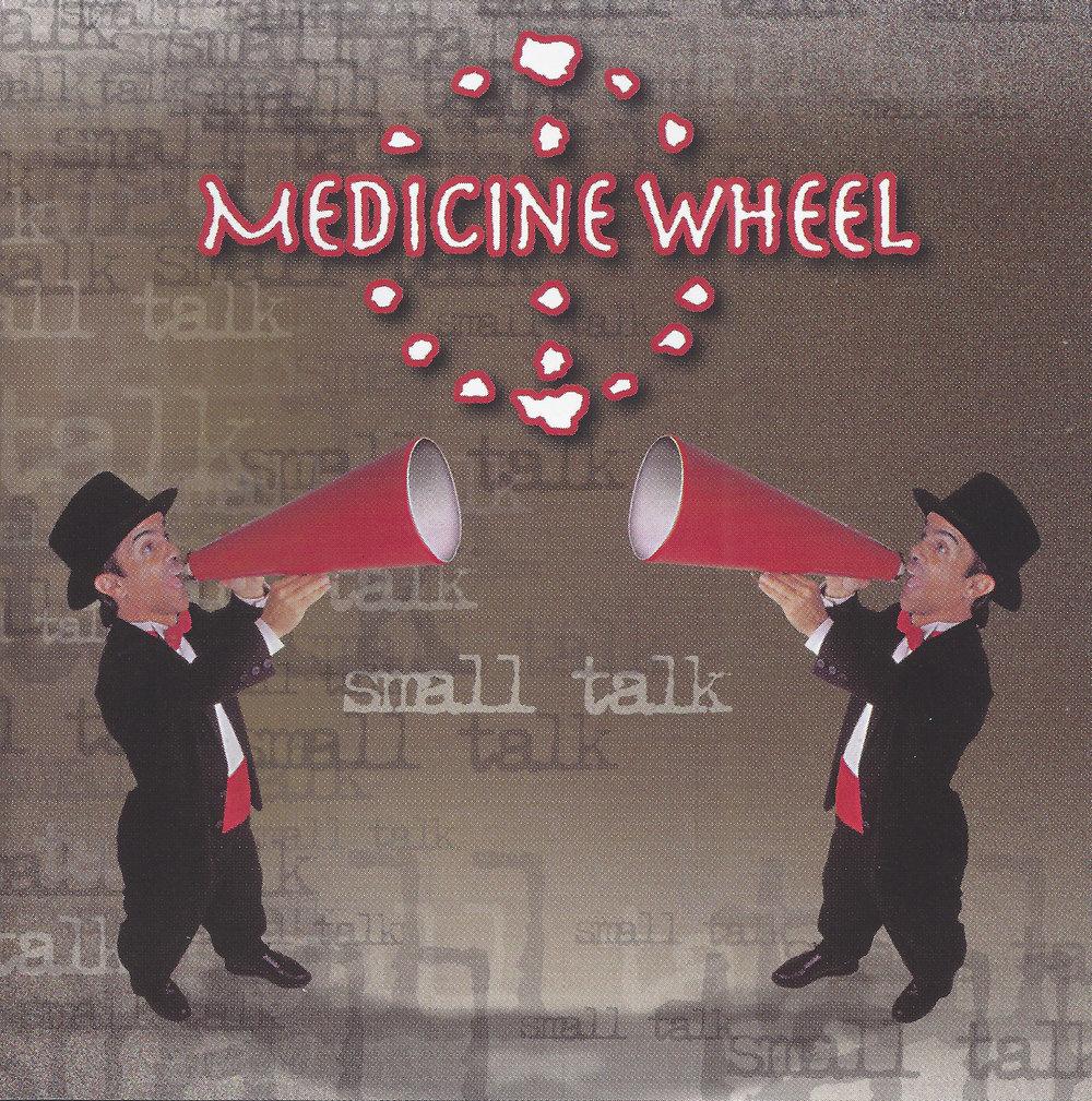 Medicine Wheel_Small Talk.jpg