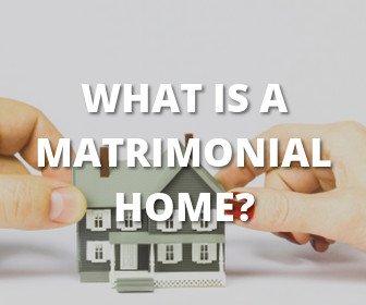 What-is-a-matrimonial-home-.jpg