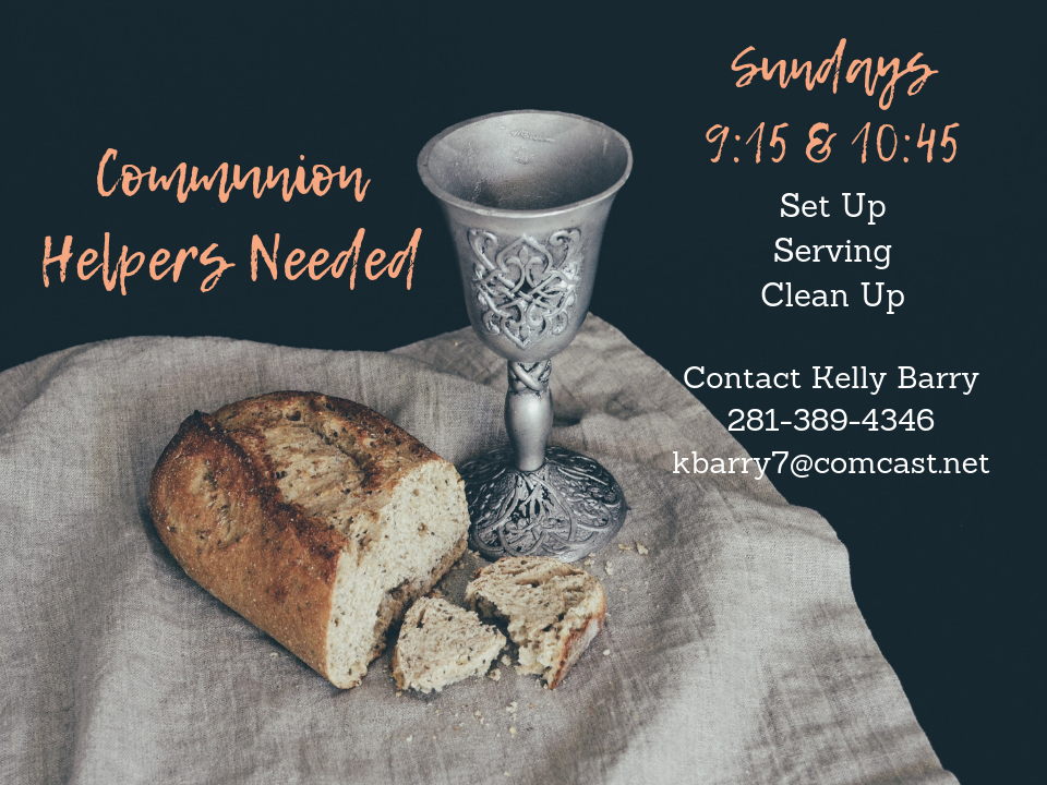 Communion Helpers - Would you like to serve communion during worship? We are looking for a team to help with setting up communion, serving it and cleaning up after the services. Servers are needed for both the 9:15a.m. service and the 10:45am. service. If you're interested, please contact Kelly Barry at kbarry7@comcast.net.
