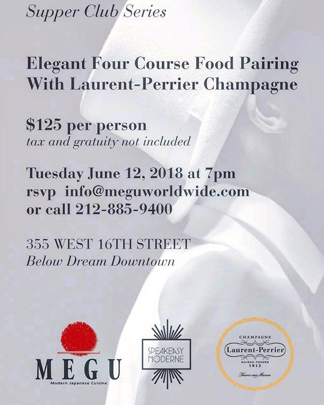 ANNOUNCEMENT: June 12 - @speakeasymoderne at @meguworldwide featuring @laurentperrierus! RSVP info@meguworldwide.com