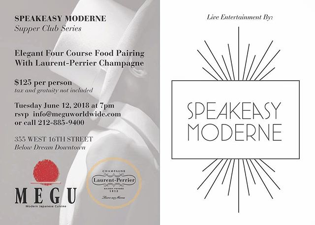 Morning! Plan ahead NYC June 12th at 7pm.... champagne dinner pairing with @laurentperrierus at the fabulous @meguworldwide featuring @chefdaver and entertainment by @speakeasymoderne . . . #supperclub #champagne #caviar #supper #entertainment #dinnertheatre #sushi #burlesque #singers #meguworldwide #gourmet #chic #speakeasy #nycevent #champgnetasting