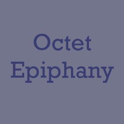 octet epiphany -