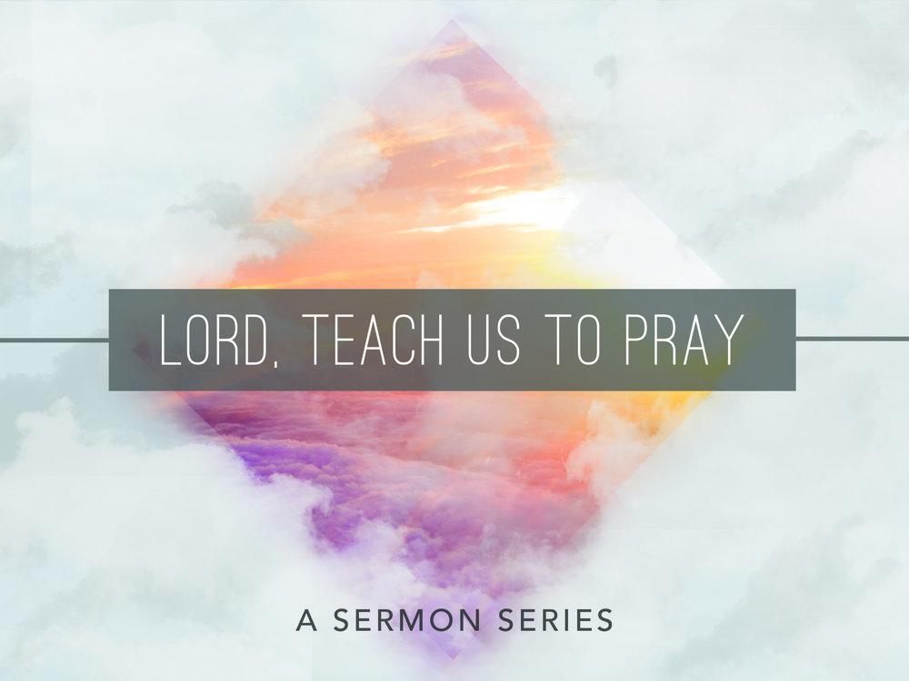 Lord Teach Us to Pray Leadslide.jpg