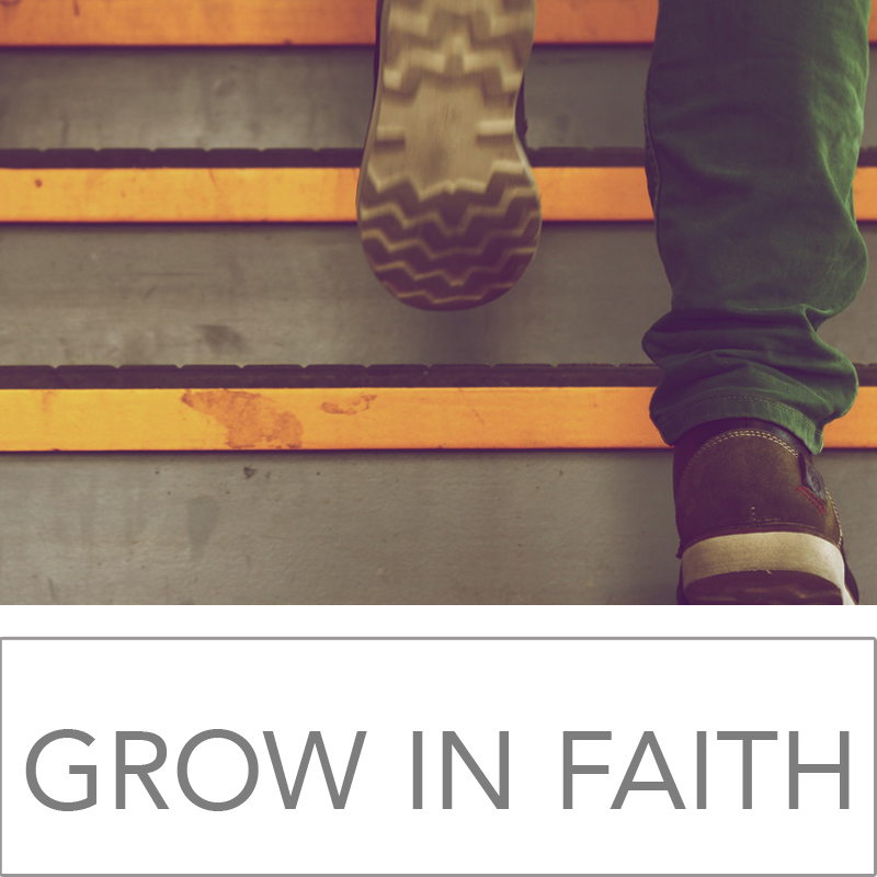 Grow Strong Faith