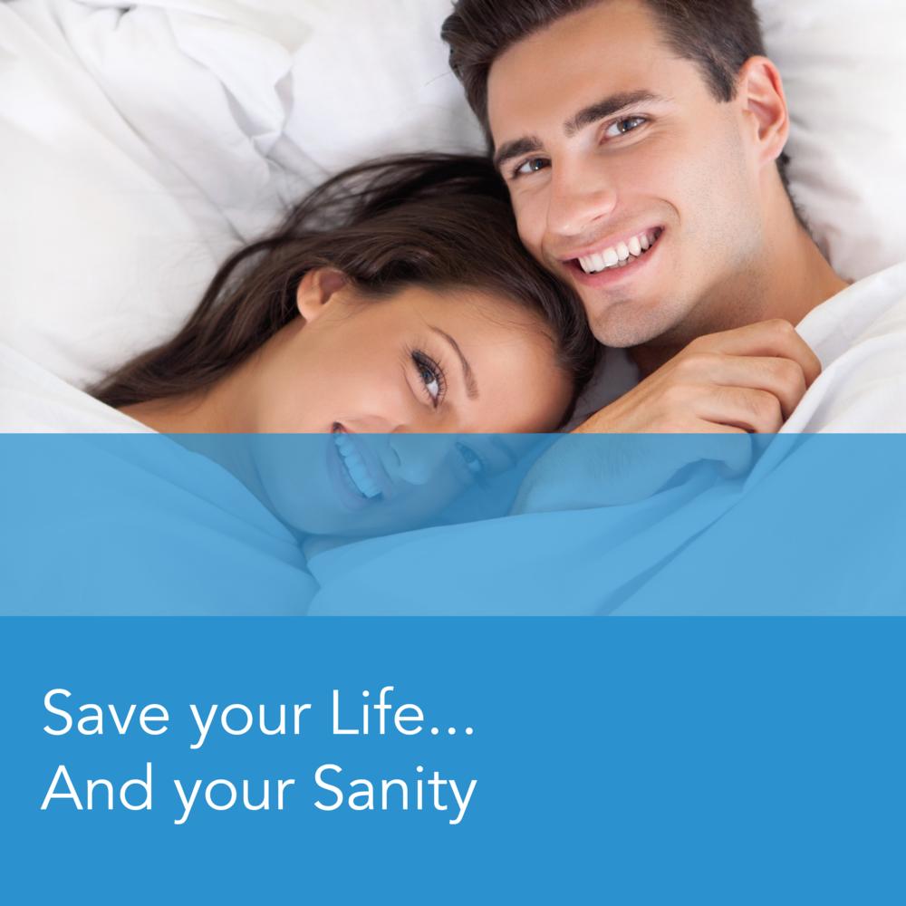 Sleep Apnea: Save your Life... And your Sanity