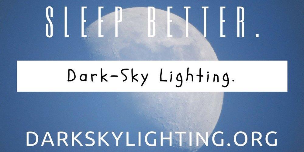 Sleep Better with Dark-Sky Lighting.