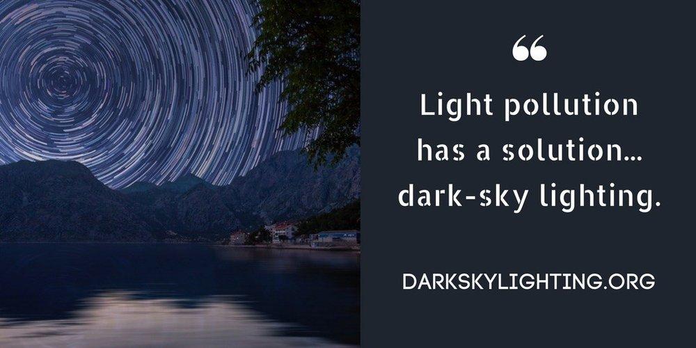 Light Pollution Has a Solution...Dark-Sky Lighting