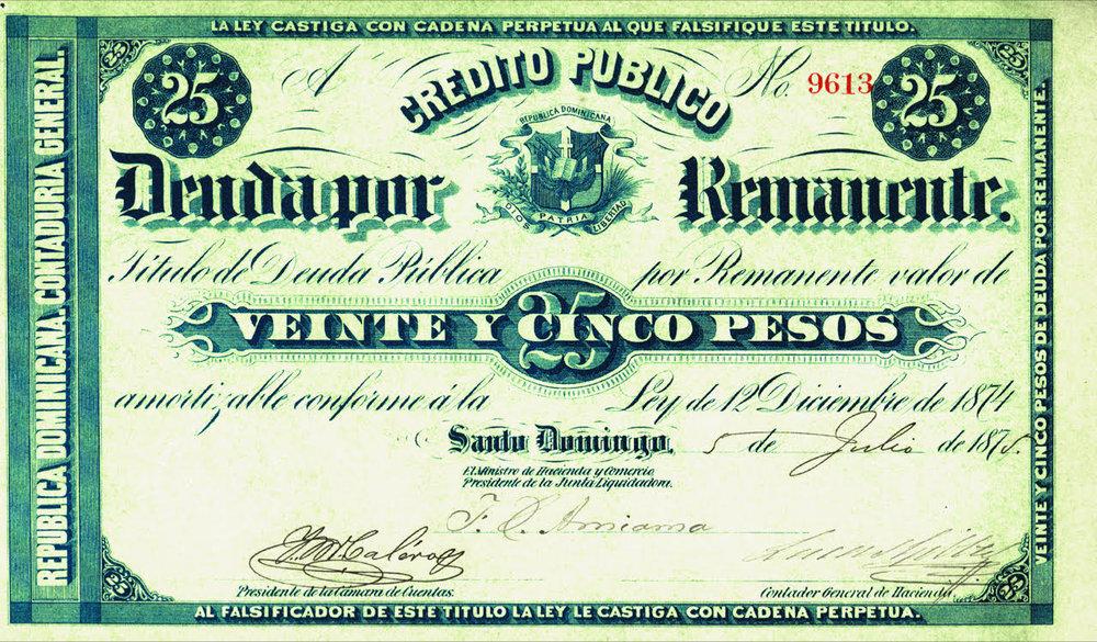 25 Pesos. Crédito Publico Deuda Remanente. 1875. República Dominicana.
