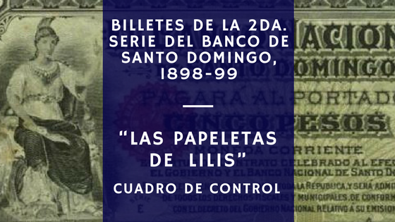 Las papeletas de Lilis. Billetes Banco de Santo Domingo. Republica Dominicana