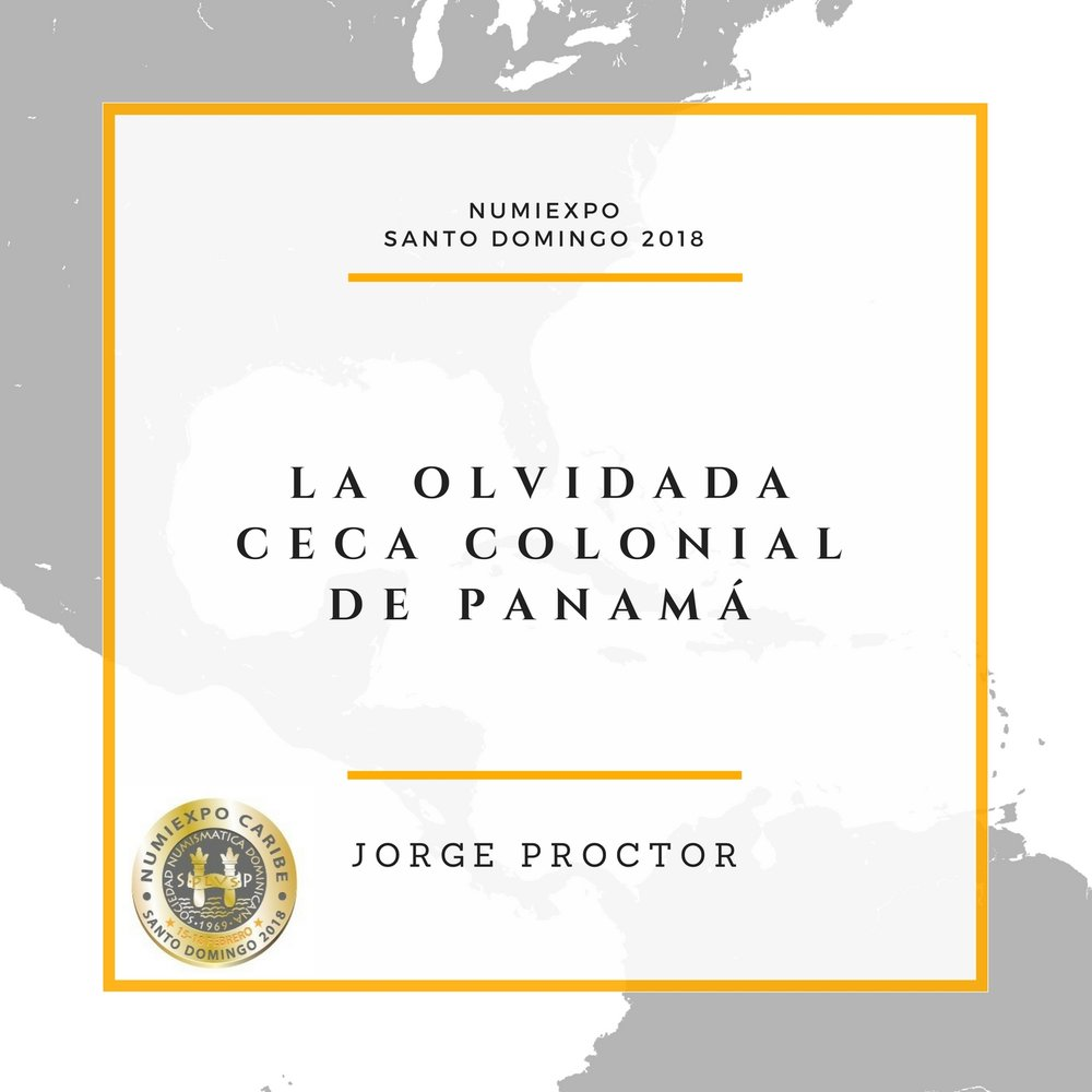 LA OLVIDADA CECA COLONIAL DE PANAMÁ