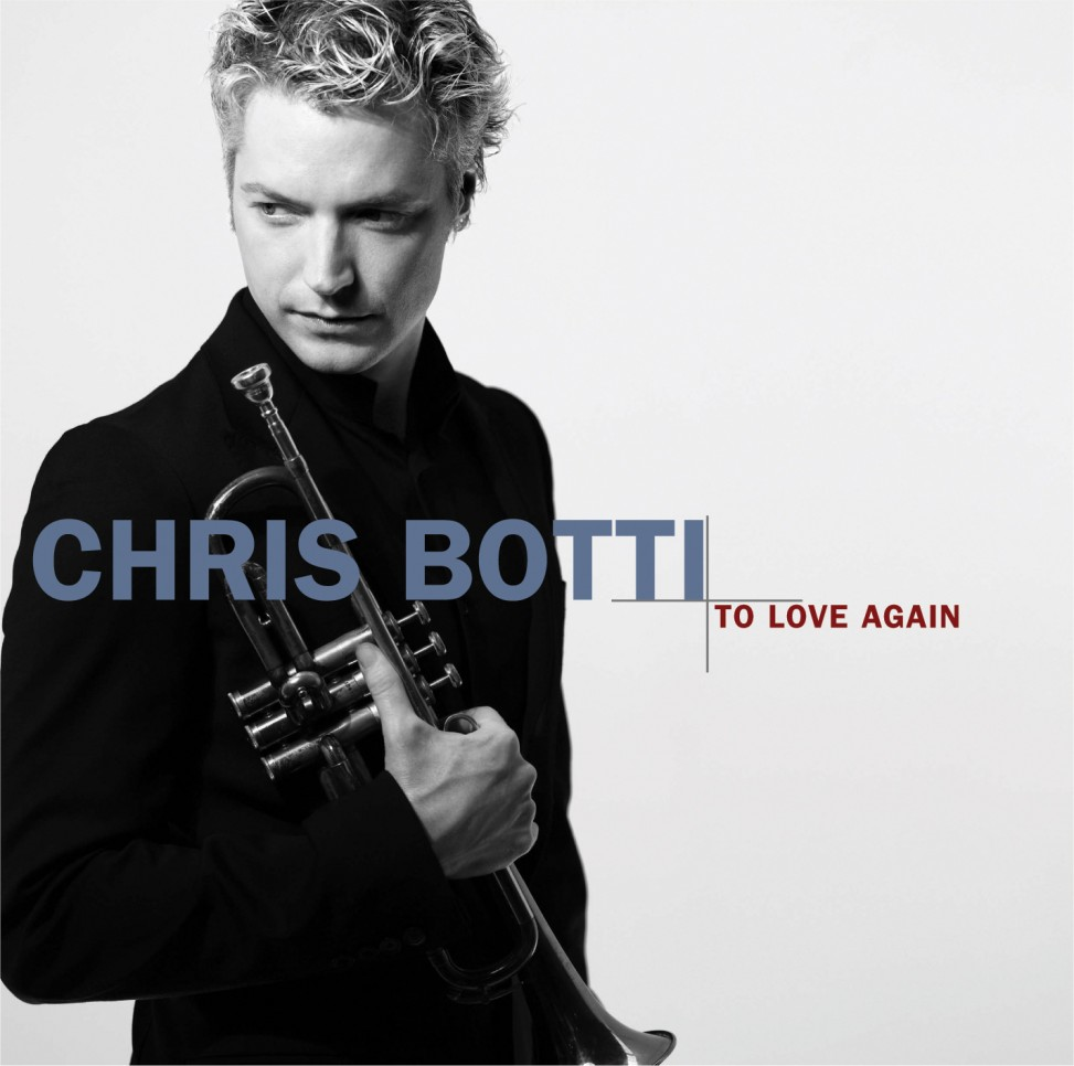 Chris-Botti-To-Love-Again-Front-973x966.jpg