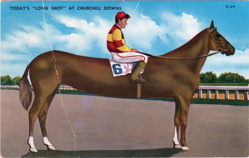 """Long Shot at Churchill Downs"""